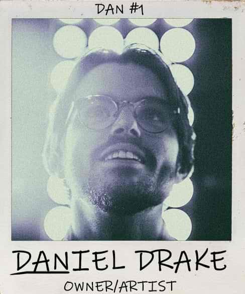 Daniel Drake - Co-Owner/Artist